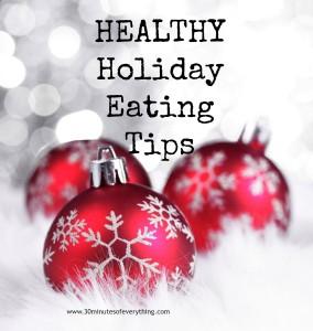 healthy holiday eating tips